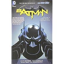 Batman Vol. 4: Zero Year-Secret City (The New 52).