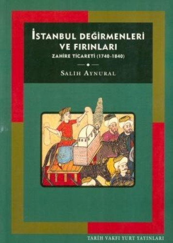 İSTANBUL DEĞİRMENLERİ VE FIRINLARI PDF Books
