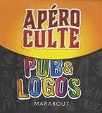 Apéro culte spécial pub et logos : Toute la culture pub en 240 questions et défis