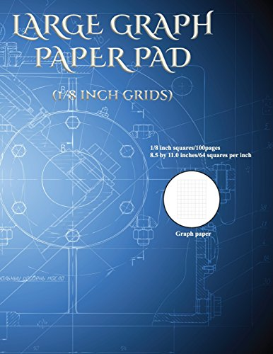 Large Graph Paper Pad (1/8 inch grids): An extra large graph paper pad