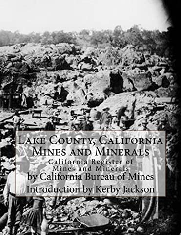 Lake County, California Mines and Minerals: California Register of Mines and Minerals
