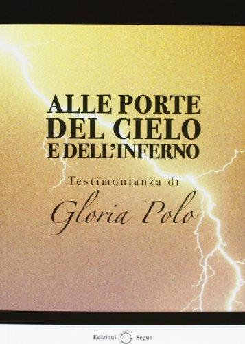alle-porte-del-cielo-e-dellinferno-testimonianza-di-gloria-polo