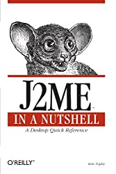 J2me in a Nutshell (In a Nutshell (O'Reilly))
