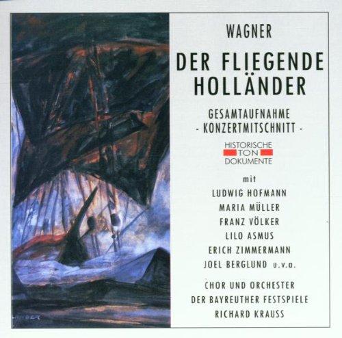 Preisvergleich Produktbild Wagner: Der Fliegende Holländer (Gesamtaufnahme) (Konzertmitschnitt Bayreuth 18.07.1942)