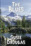 The Blues (The Dusty Rose Series)