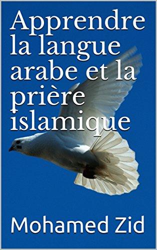 Couverture du livre Apprendre la langue arabe et la prière islamique (Lumières de l'islam)