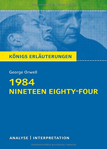 an analysis of the novel nineteen eighty four by george orwell