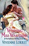 Winning Miss Wakefield (Wallflower Wedding)