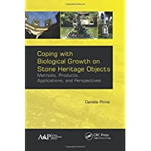 Coping with Biological Grown on Stone Heritage Objects: Methods, Products, Applications, and Perspectives