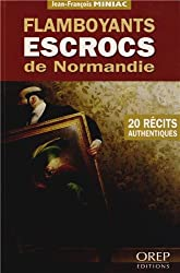 Flamboyants escrocs de Normandie