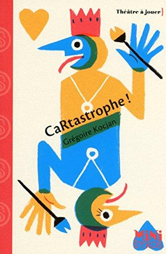 CaRtastrophe ! par Grégoire Kocjan