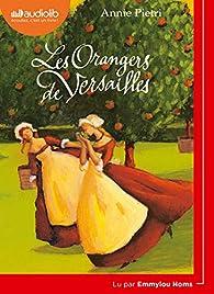 Les Orangers de Versailles par Annie Pietri