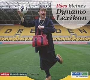 Ilses Kleines Dynamo Lexikon