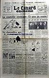 CANARD ENCHAINE (LE) [No 1510] du 28/09/1949 - ET VOICI STALINE PRIS EN DEFLAGRANT DELIT - LE CONTROLE ATOMIQUE - ET QUE CE CA SAUTE - DE QUOI SE MARRER PAR TRENO - NE CHATOUILLEZ PAS LE SISMOGRAPHE - L'U.R.S.S. NOUVELLE PUISSANCE ATOMIQUE - BIENVENUE L'ONCLE SAMOVAR - CRIENT LES PAYS DE L'OUEST TANDIS QUE STALINE PREPARE UN - PLAN MARECHAL - A LA VEILLE D'UNE CHUTE EVENTUEL DU GOUVERNEMENT.