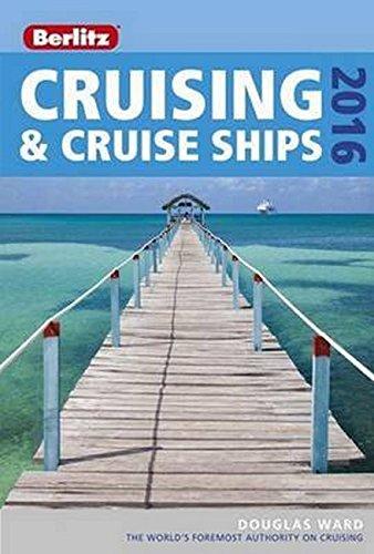 Berlitz Cruising & Cruise Ships 2016 (Berlitz Cruise Guide) -
