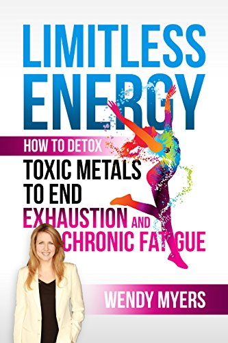 limitless-energy-how-to-detox-toxic-metals-to-end-exhaustion-and-chronic-fatigue-english-edition