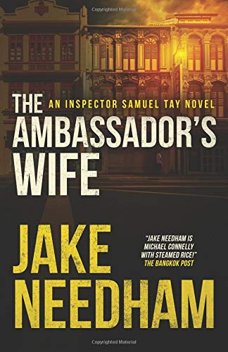 The Ambassador's Wife: Volume 1 (The Inspector Tay Novels)