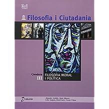 Filosofia i Ciutadania. III: Filosofia moral i política - 9788496976245