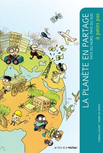 La planète en partage : Pays du nord, pays du sud par Carina Louart