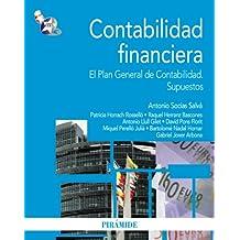 Contabilidad financiera: El Plan General de Contabilidad. Supuestos (Economía Y Empresa)