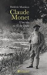Claude Monet, une vie au fil de l'eau
