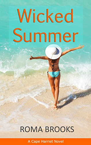 Wicked Summer: A Cape Harriet Novel by [Brooks, Roma]