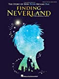 Kennedy/Barlow Finding Neverland Vocal Selections Vce/Pf Book