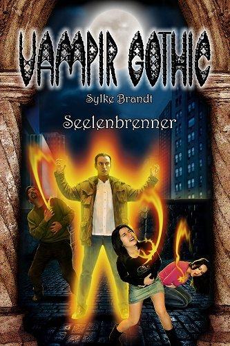 VAMPIR GOTHIC 9: Seelenbrenner