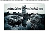 Mittelalter reloaded Vintage-Edition (Wandkalender 2019 DIN A2 quer): Portraits von Rittern, Gewandeten und alten Burgen (Monatskalender, 14 Seiten ) (CALVENDO Hobbys)