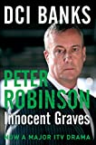 DCI Banks: Innocent Graves (The Inspector Banks Series)