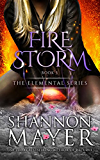 Firestorm (The Elemental Series Book 3) (English Edition)