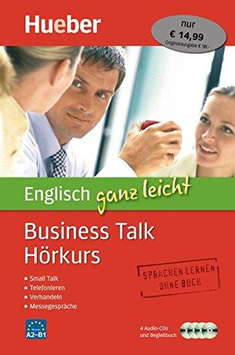Englisch ganz leicht Business Talk Hörkurs: Paket (Lernen Englisch Audio-cd)