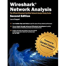 Wireshark Network Analysis (Second Edition): The Official Wireshark Certified Network Analyst Study Guide