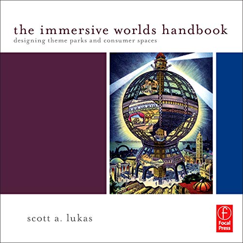 The Immersive Worlds Handbook: Designing Theme Parks and Consumer Spaces - Kunst London-themed