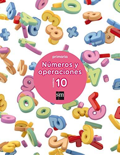 Cuaderno 10 de números y operaciones. Primaria - 9788467592894