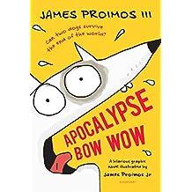 Apocalypse Bow Wow (English Edition)