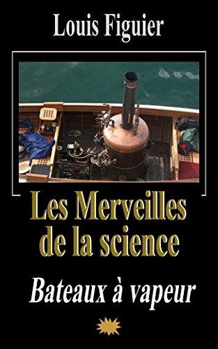 Les Merveilles de la science/Bateaux à vapeur (French Edition)