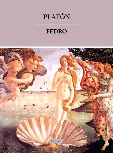 Fedro (o de la Belleza) por Platón