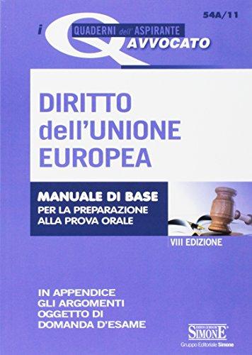 Diritto dell'Unione Europea. Manuale di base per la preparazione alla prova orale
