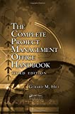 The Complete Project Management Office Handbook (ESI International Project Management)
