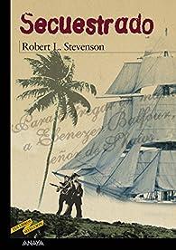 Secuestrado par Robert Louis Stevenson