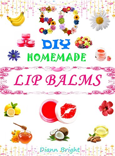 50-diy-easy-homemade-lip-balms-organic-lip-balms-recipes-from-natural-ingredients-you-can-make-with-