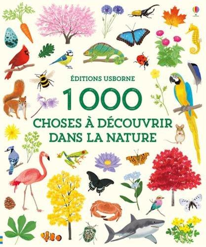 1 000 choses  dcouvrir dans la nature