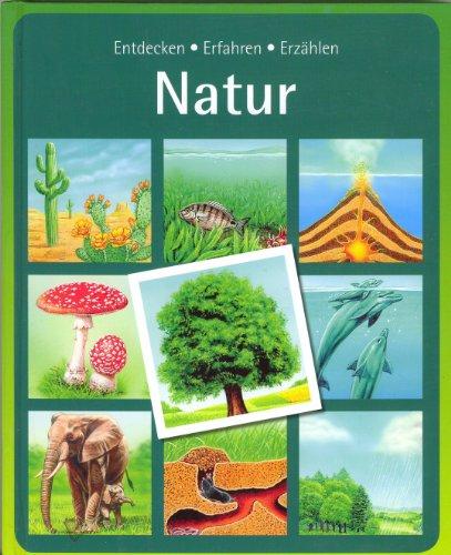 Natur - Entdecken Erfahren Erzählen