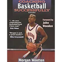 [COACHING BASKETBALL SUCCESSFULLY] by (Author)Wootten, Morgan on Aug-31-03