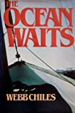 Image de The Ocean Waits (The Open Boat) (English Edition)