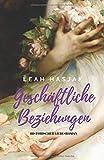 Geschäftliche Beziehungen: Historischer Liebesroman