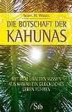 Image of Die Botschaft der Kahunas: Mit dem uralten Wissen aus Hawaii ein glückliches Leben führen