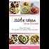 Süße Ideen ohne Zucker: Über 50 Ideen für große und kleine Naschkatzen