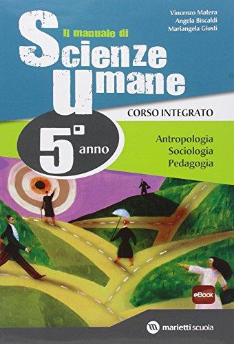 Il manuale di scienze umane. Corso integrato. Per le Scuole superiori. Con e-book. Con espansione online: 3